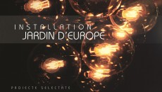 Jardin d'Europe Installation